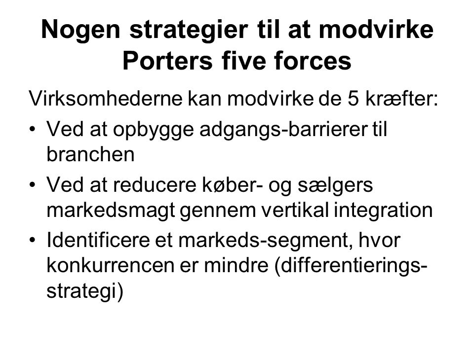 Nogen strategier til at modvirke Porters five forces