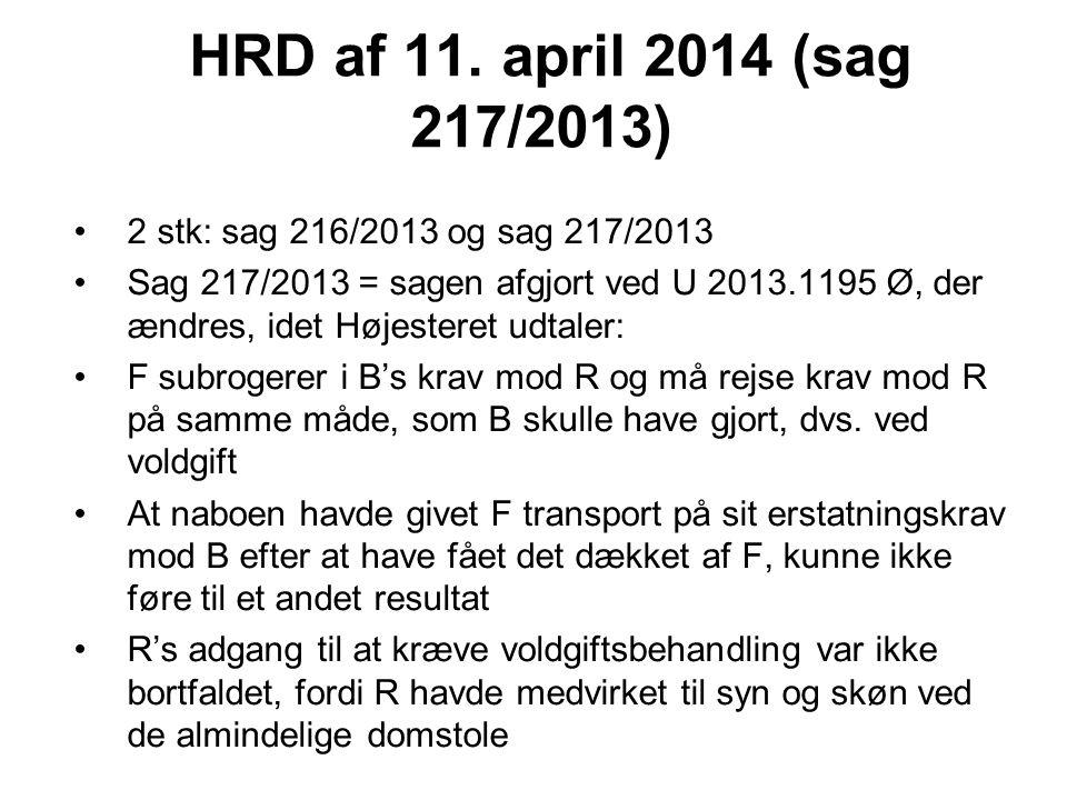 HRD af 11. april 2014 (sag 217/2013) 2 stk: sag 216/2013 og sag 217/2013.