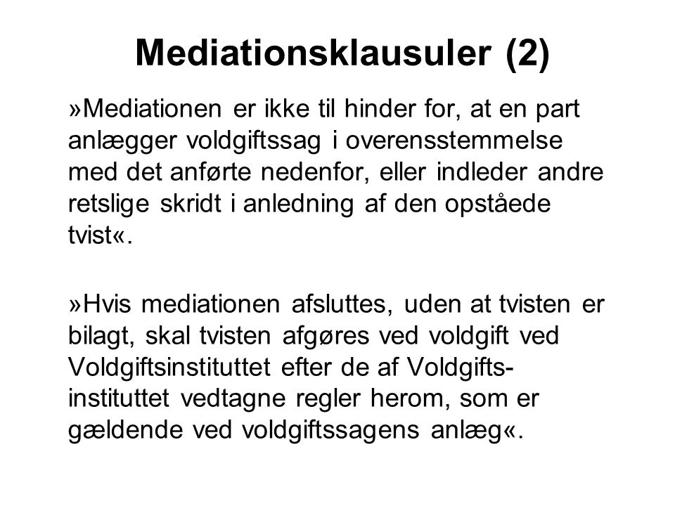 Mediationsklausuler (2)