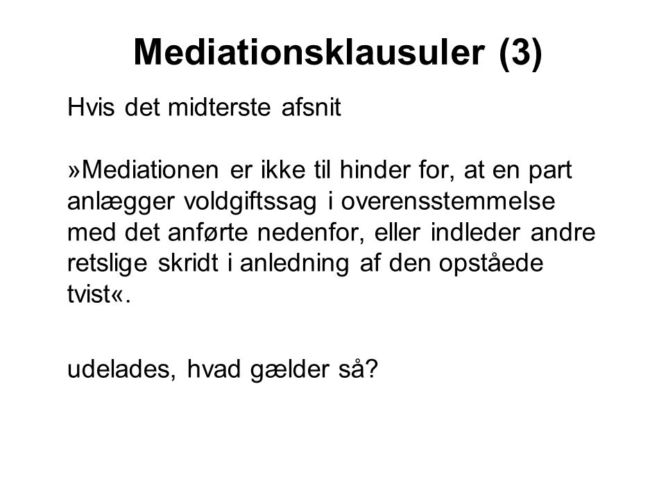 Mediationsklausuler (3)