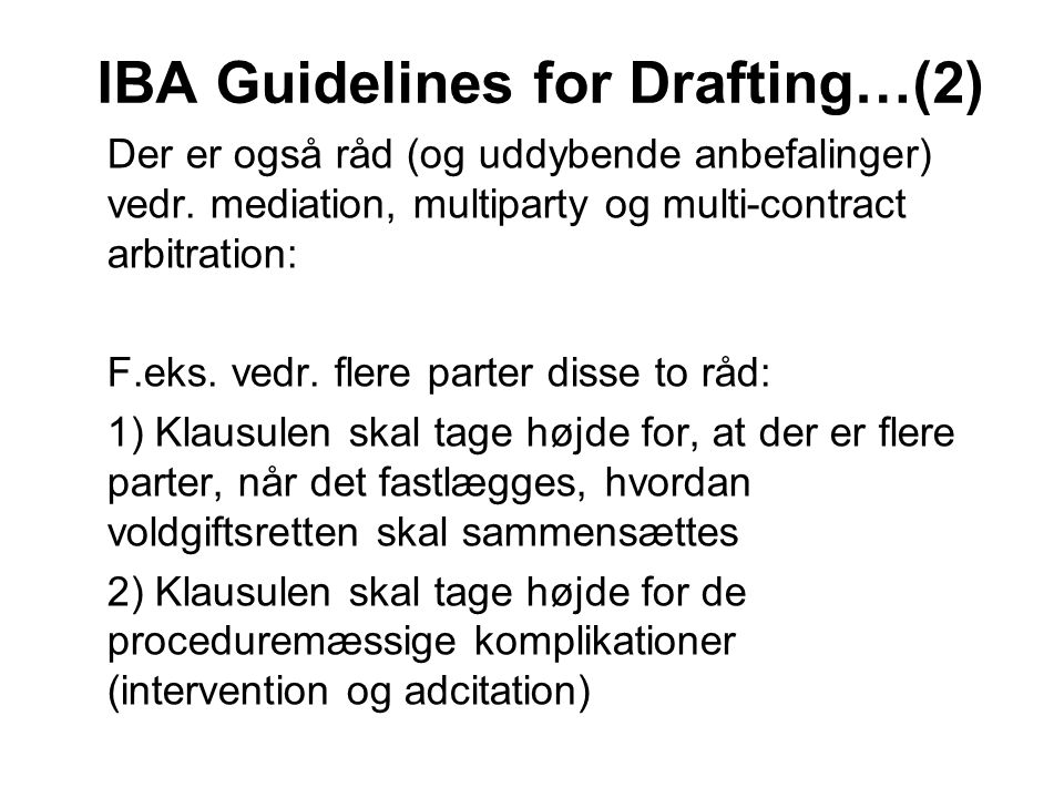IBA Guidelines for Drafting…(2)