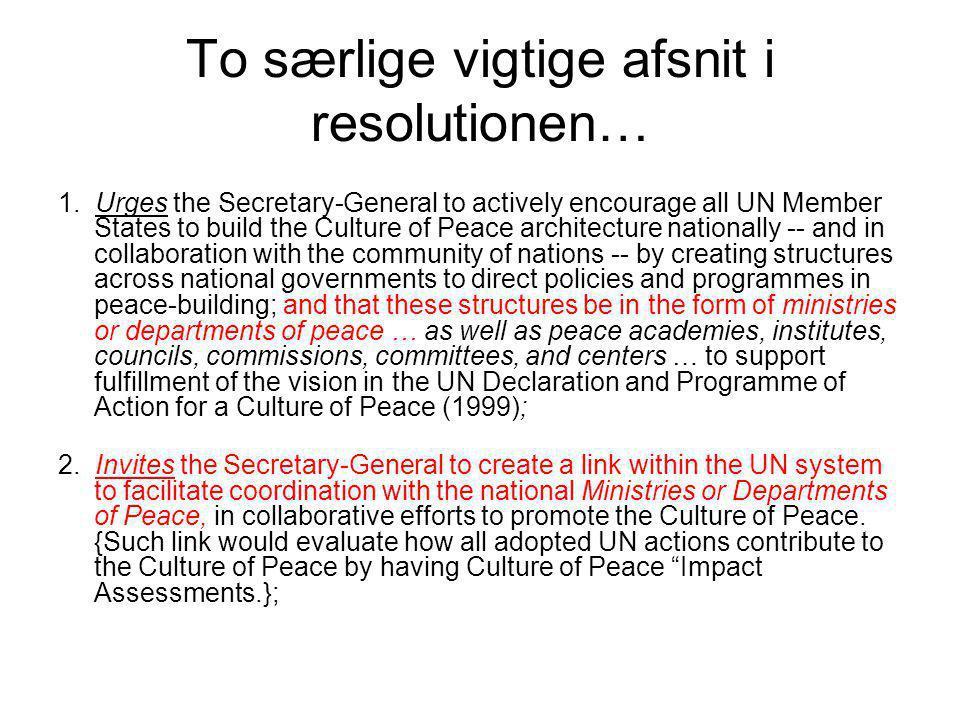 To særlige vigtige afsnit i resolutionen…