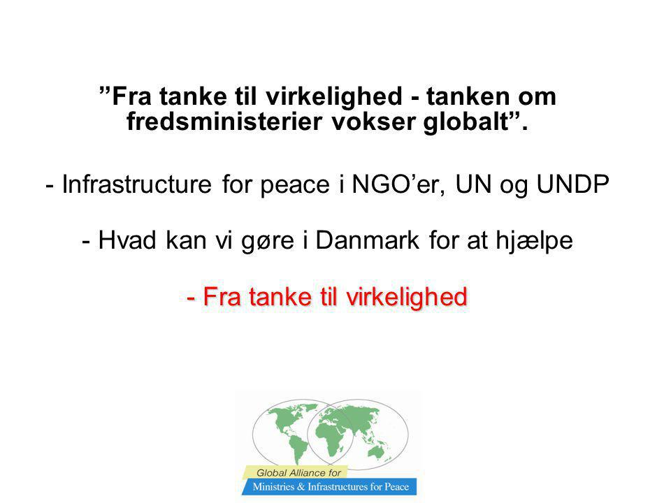 - Infrastructure for peace i NGO'er, UN og UNDP