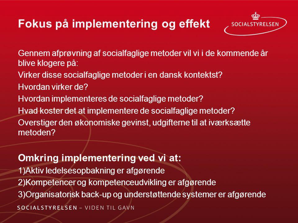 Fokus på implementering og effekt