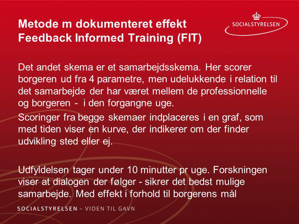 Metode m dokumenteret effekt Feedback Informed Training (FIT)