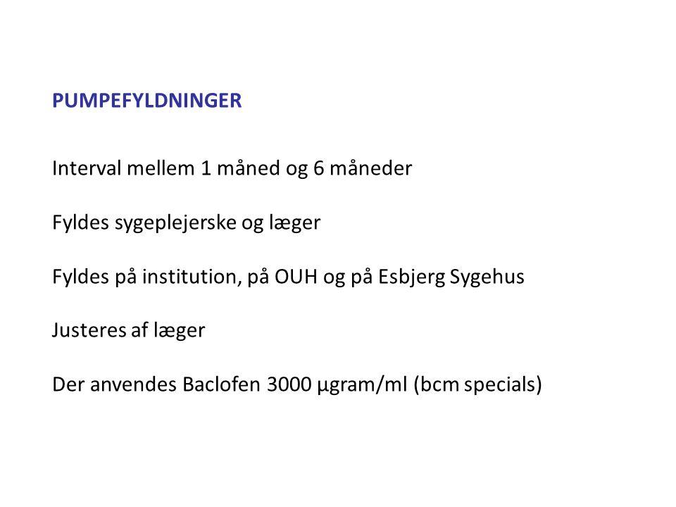 PUMPEFYLDNINGER Interval mellem 1 måned og 6 måneder. Fyldes sygeplejerske og læger. Fyldes på institution, på OUH og på Esbjerg Sygehus.