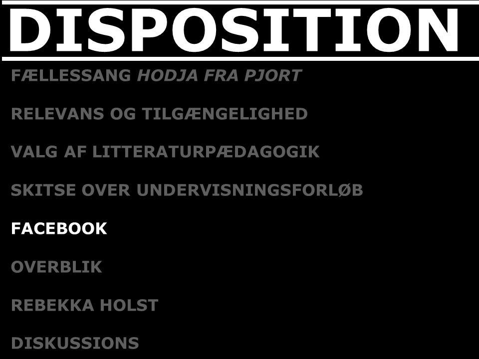 DISPOSITION FÆLLESSANG HODJA FRA PJORT RELEVANS OG TILGÆNGELIGHED