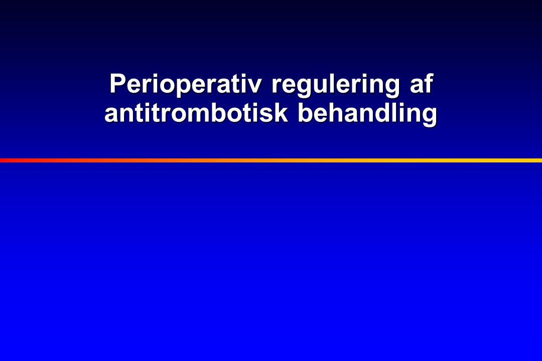 Perioperativ regulering af antitrombotisk behandling