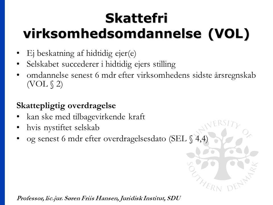 Skattefri virksomhedsomdannelse (VOL)