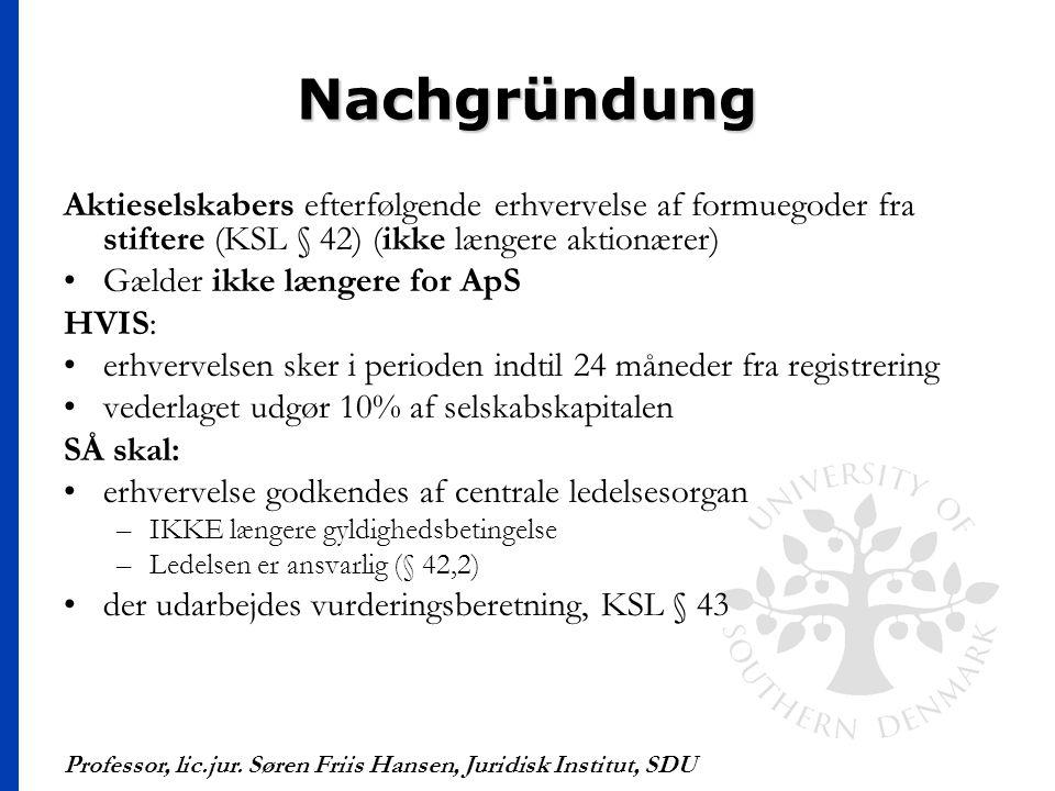 Nachgründung Aktieselskabers efterfølgende erhvervelse af formuegoder fra stiftere (KSL § 42) (ikke længere aktionærer)