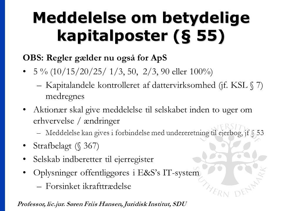 Meddelelse om betydelige kapitalposter (§ 55)