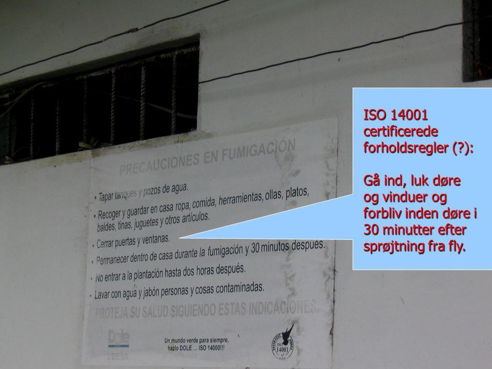 ISO 14001 certificerede forholdsregler ( ): Gå ind, luk døre og vinduer og forbliv inden døre i 30 minutter efter sprøjtning fra fly.