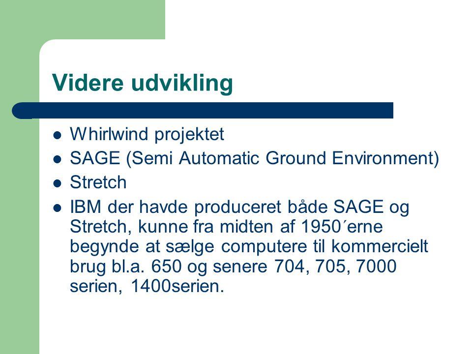 Videre udvikling Whirlwind projektet