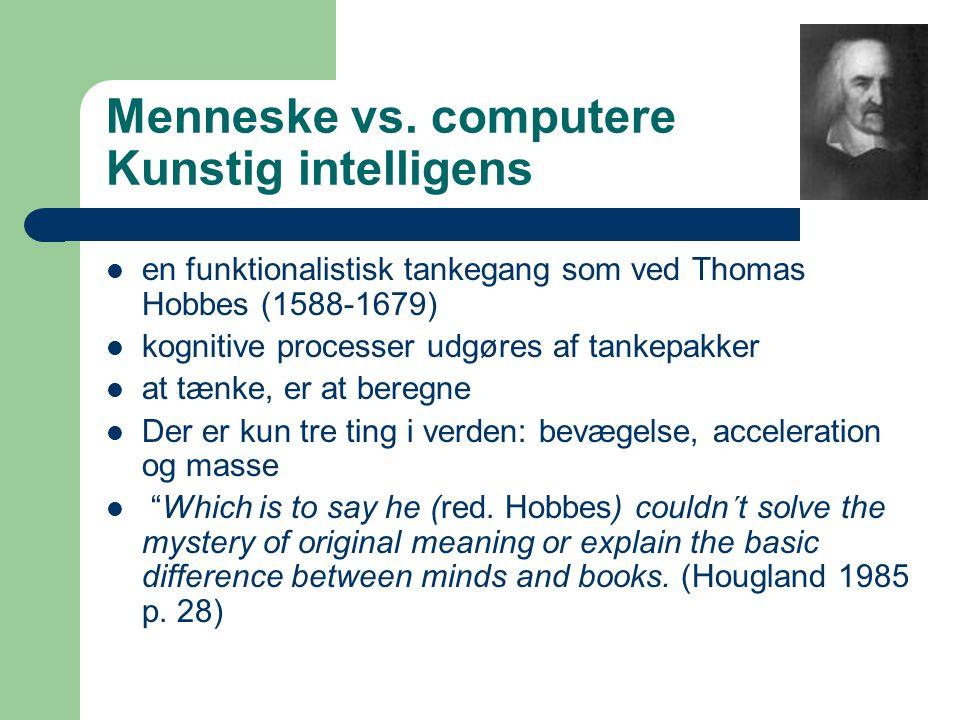 Menneske vs. computere Kunstig intelligens