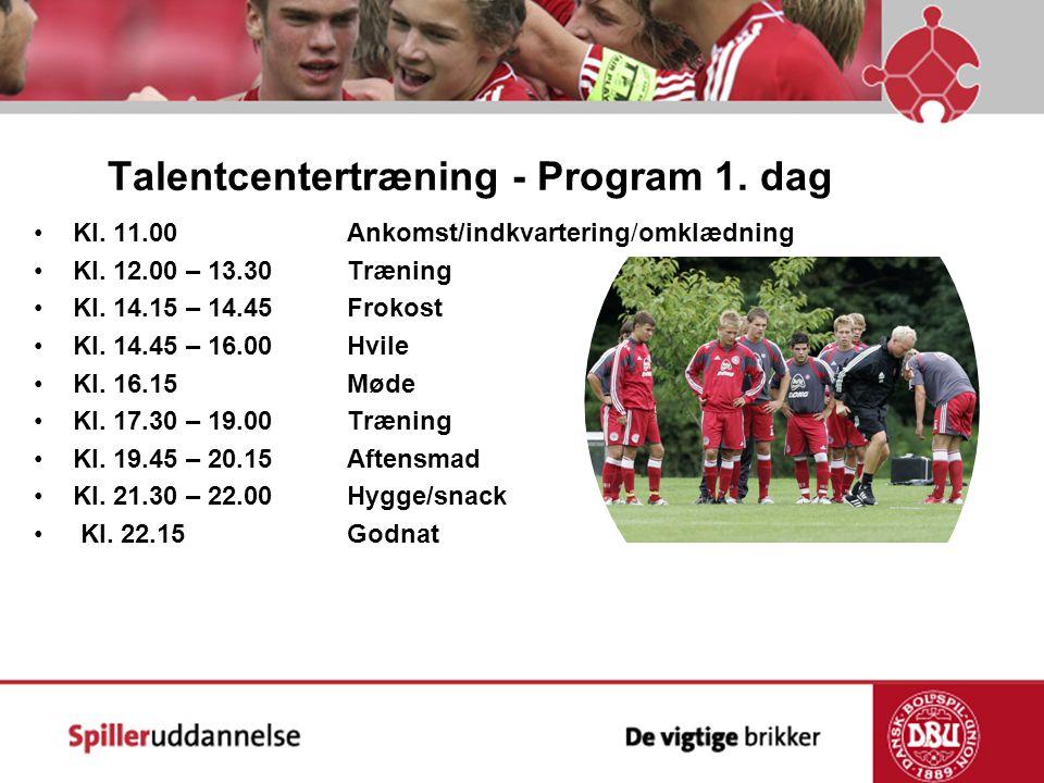 Talentcentertræning - Program 1. dag