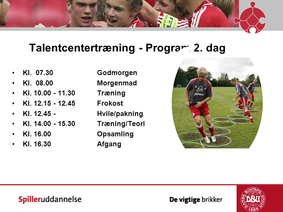 Talentcentertræning - Program 2. dag