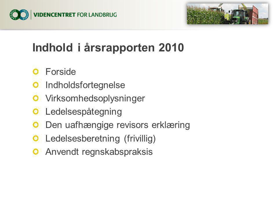 Indhold i årsrapporten 2010