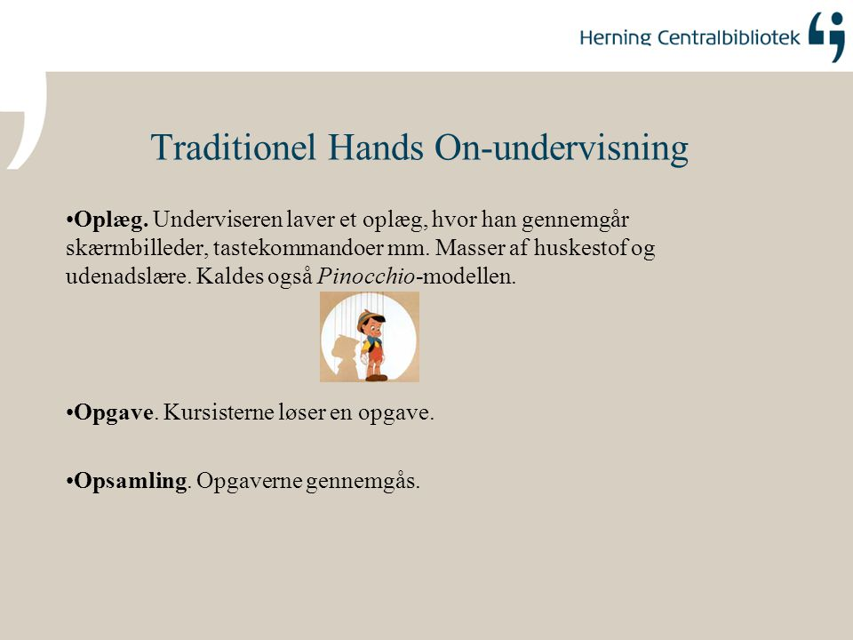 Traditionel Hands On-undervisning