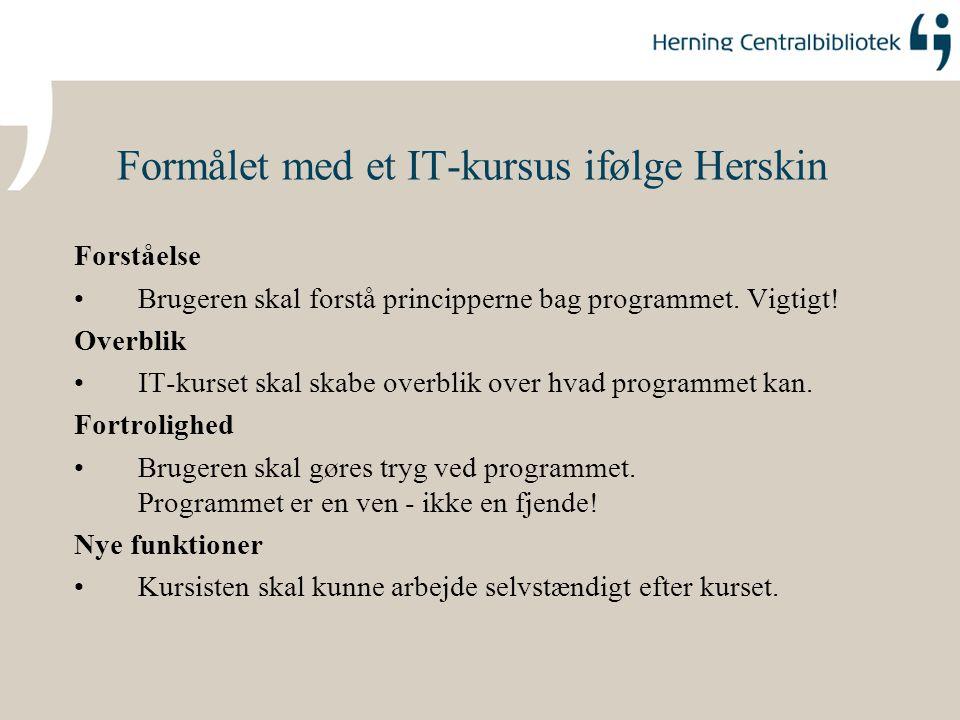 Formålet med et IT-kursus ifølge Herskin