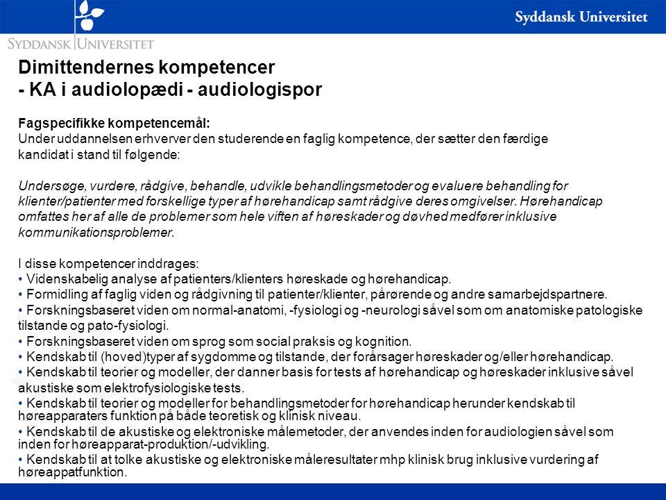 Dimittendernes kompetencer - KA i audiolopædi - audiologispor
