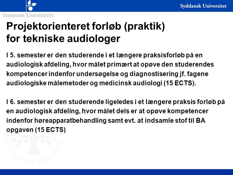 Projektorienteret forløb (praktik) for tekniske audiologer