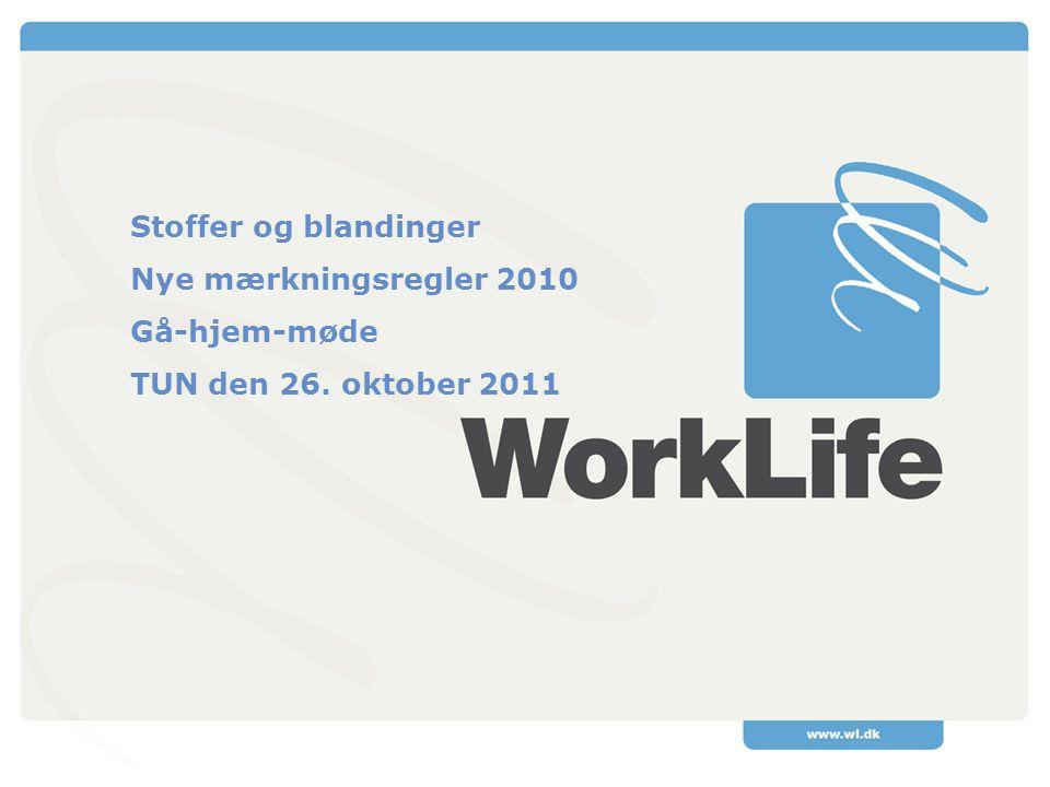 Stoffer og blandinger Nye mærkningsregler 2010 Gå-hjem-møde TUN den 26. oktober 2011