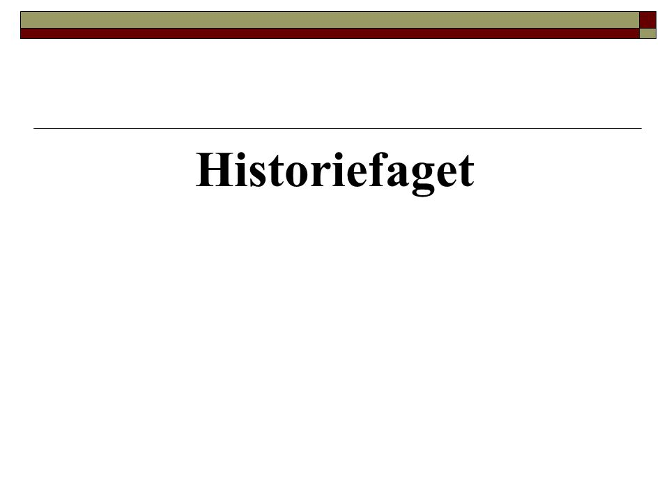 Historiefaget