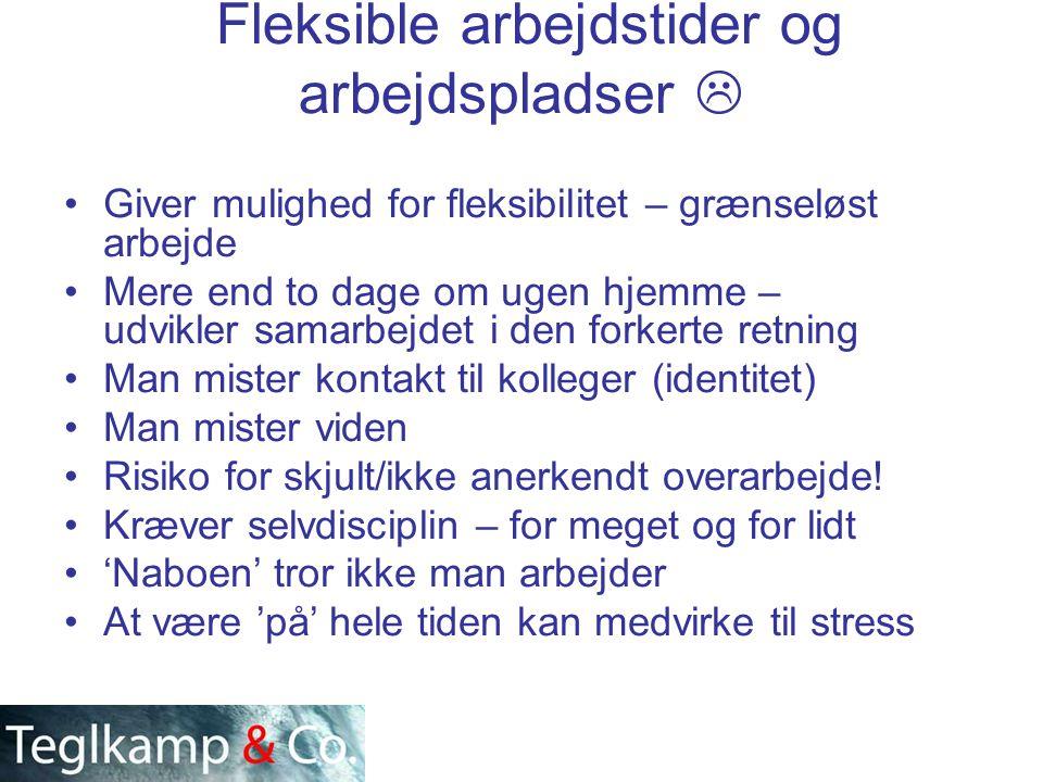 Fleksible arbejdstider og arbejdspladser 