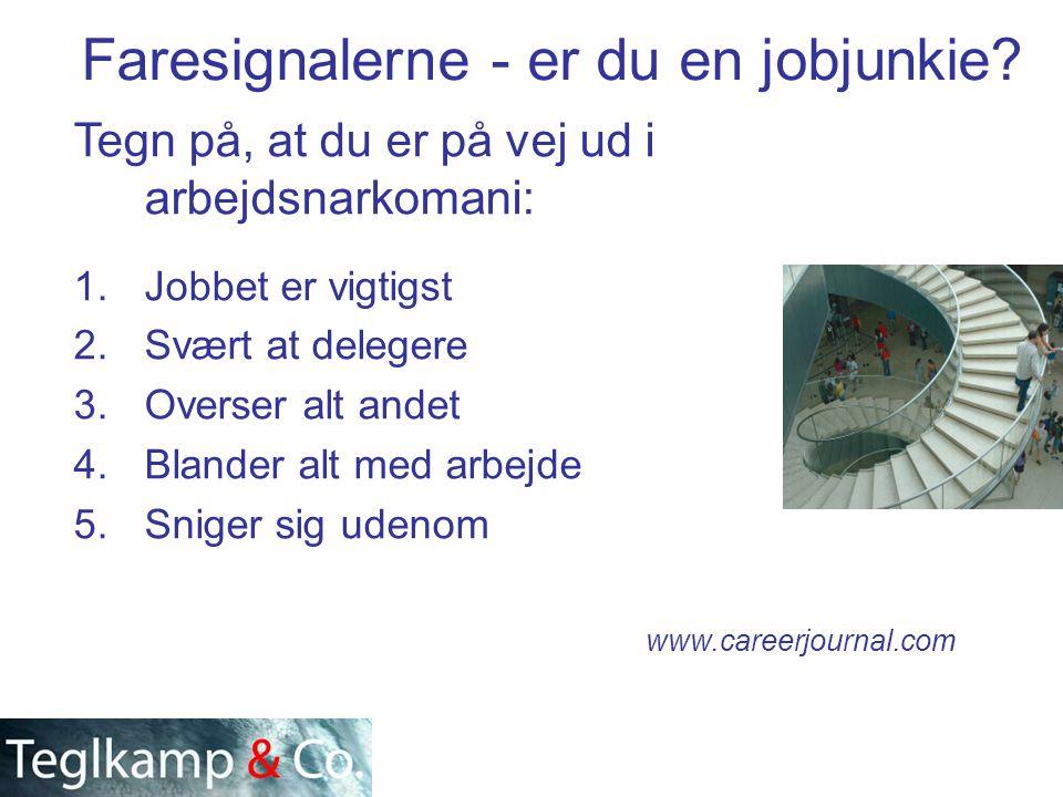Faresignalerne - er du en jobjunkie