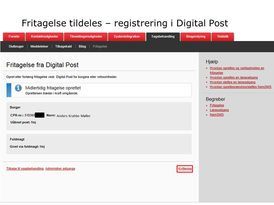 Fritagelse tildeles – registrering i Digital Post