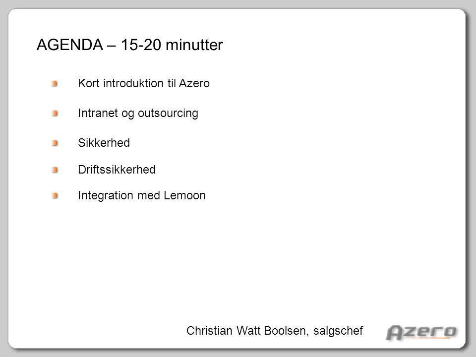 AGENDA – 15-20 minutter Kort introduktion til Azero