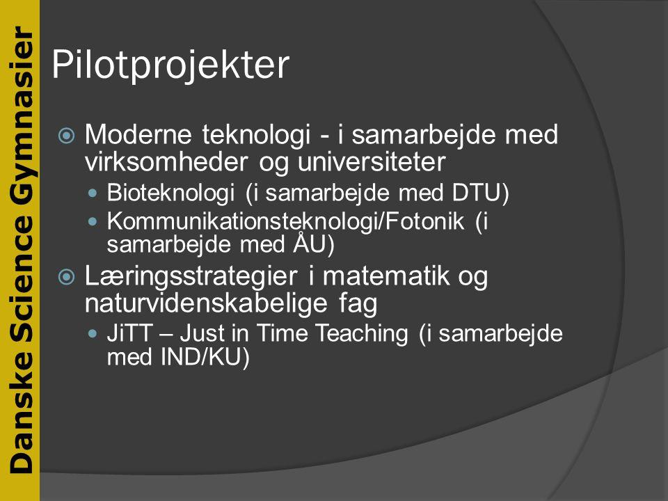 Pilotprojekter Moderne teknologi - i samarbejde med virksomheder og universiteter. Bioteknologi (i samarbejde med DTU)