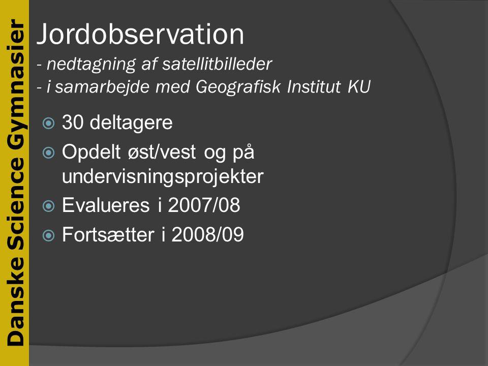 Jordobservation - nedtagning af satellitbilleder - i samarbejde med Geografisk Institut KU