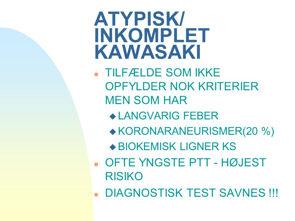 ATYPISK/ INKOMPLET KAWASAKI