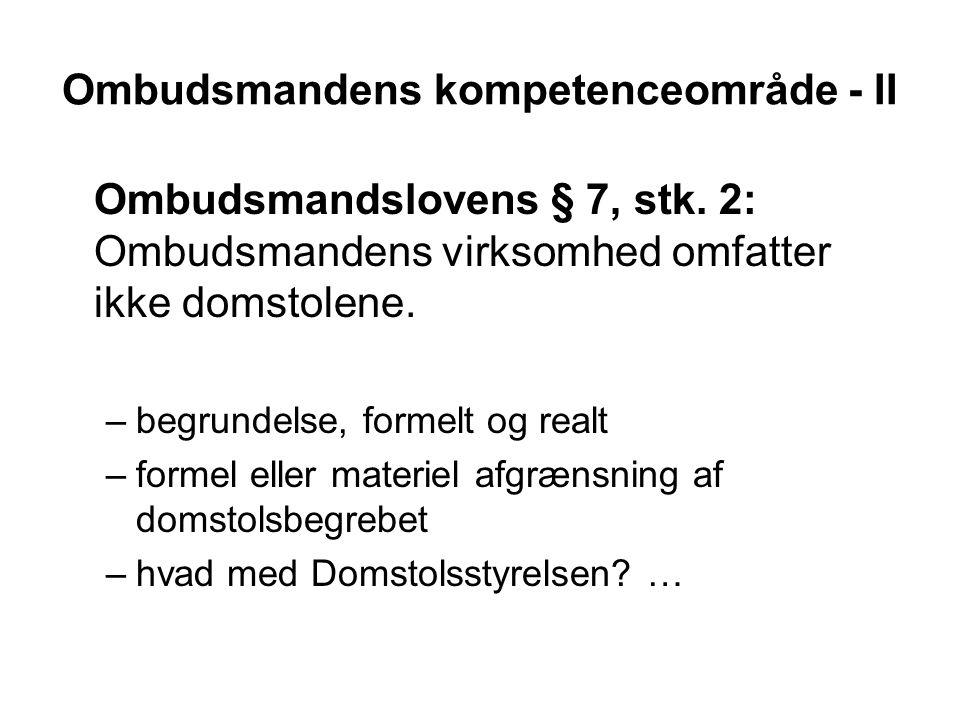 Ombudsmandens kompetenceområde - II