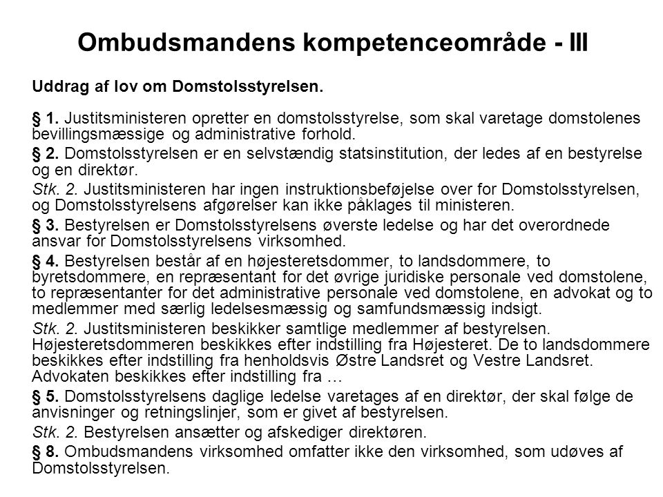 Ombudsmandens kompetenceområde - III