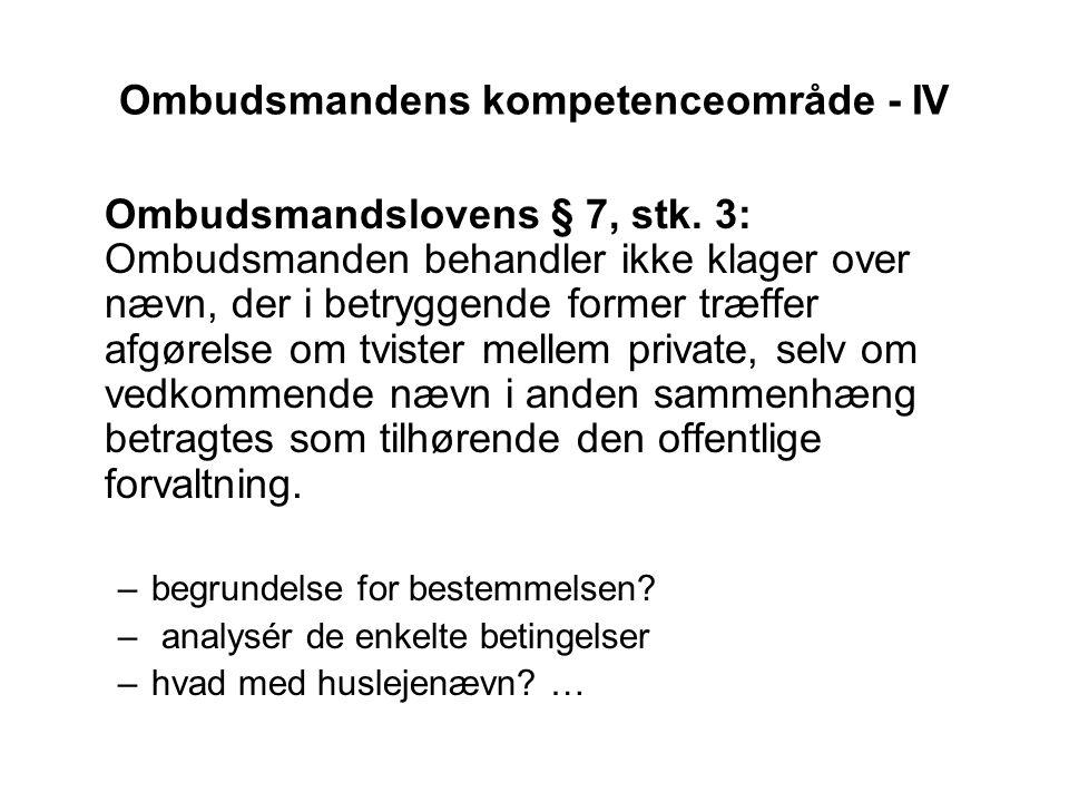 Ombudsmandens kompetenceområde - IV
