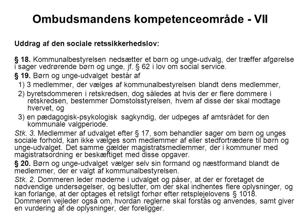 Ombudsmandens kompetenceområde - VII