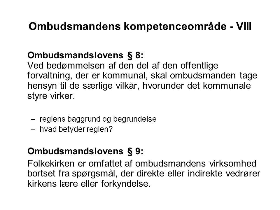 Ombudsmandens kompetenceområde - VIII
