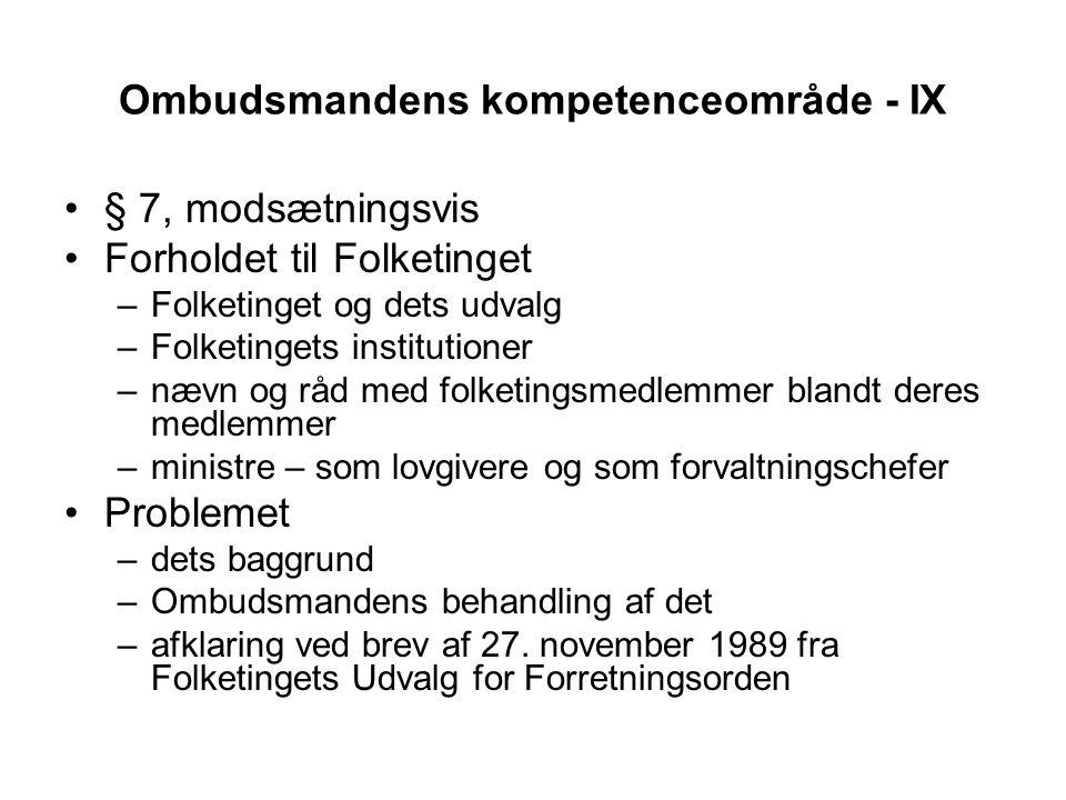 Ombudsmandens kompetenceområde - IX