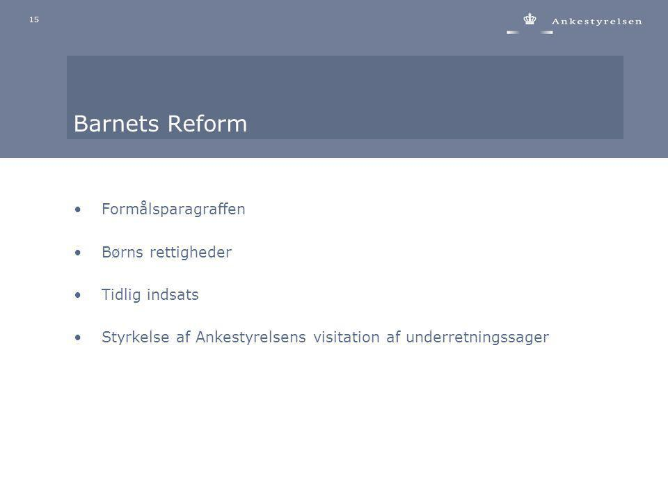 Barnets Reform Formålsparagraffen Børns rettigheder Tidlig indsats