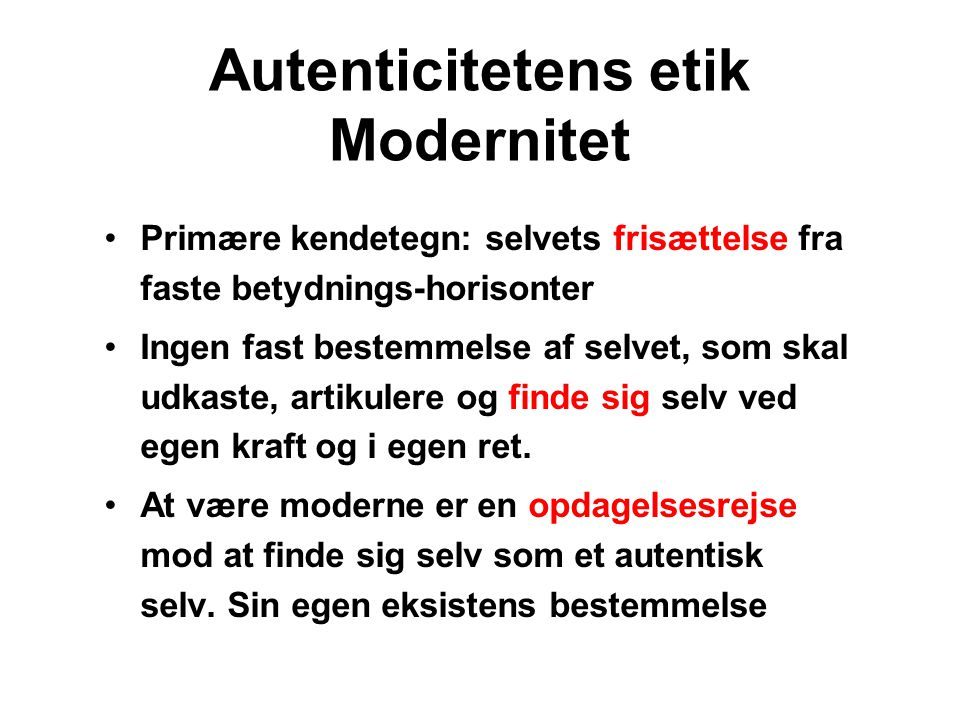 Autenticitetens etik Modernitet