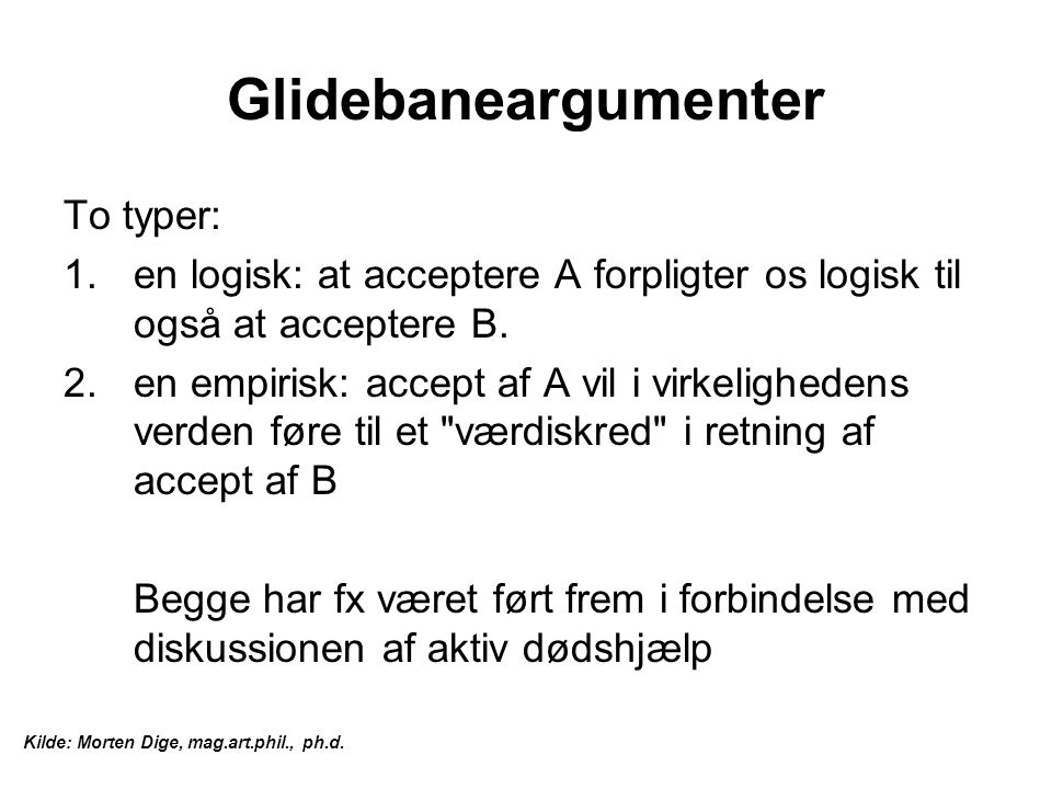 Glidebaneargumenter To typer: