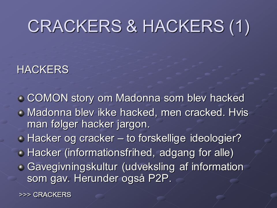 CRACKERS & HACKERS (1) HACKERS COMON story om Madonna som blev hacked