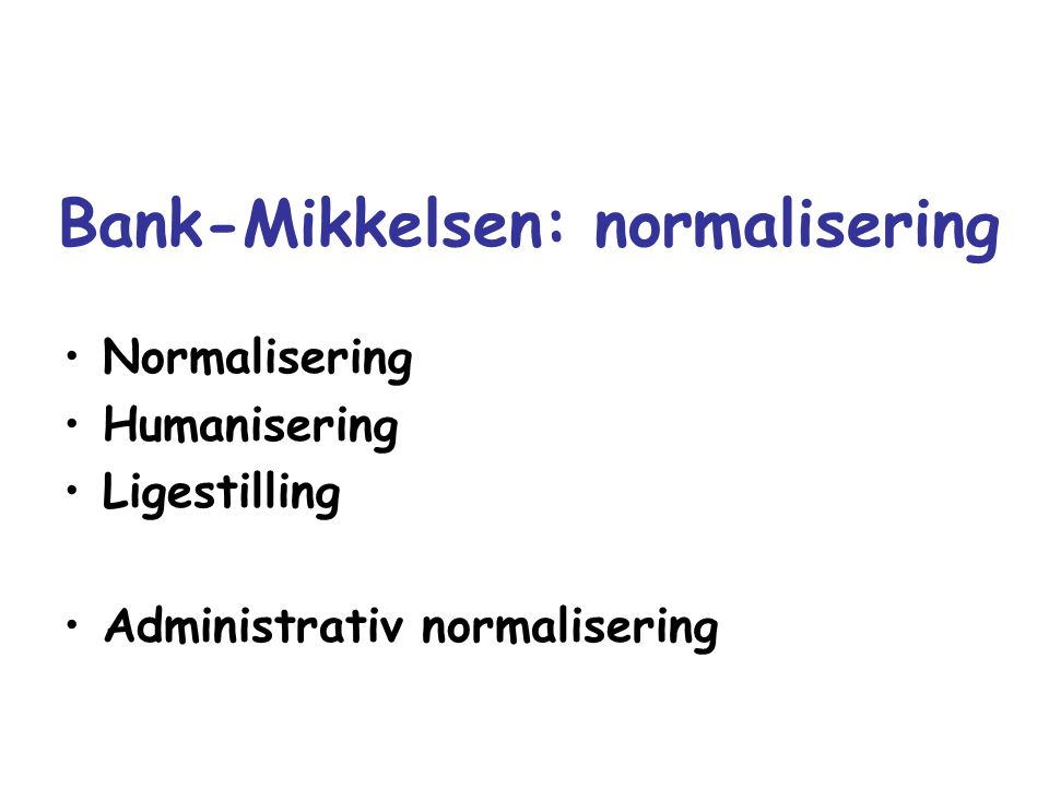 Bank-Mikkelsen: normalisering