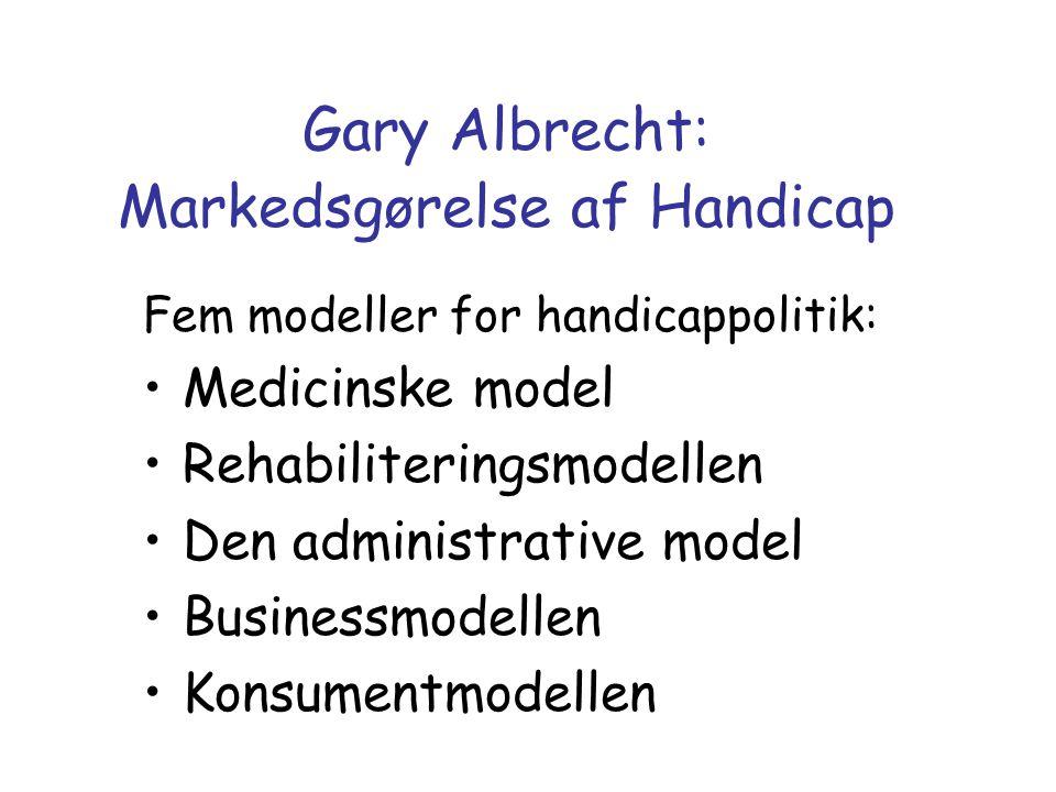 Gary Albrecht: Markedsgørelse af Handicap