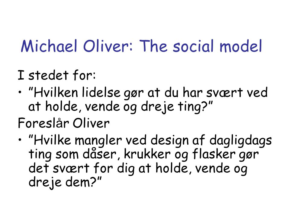 Michael Oliver: The social model