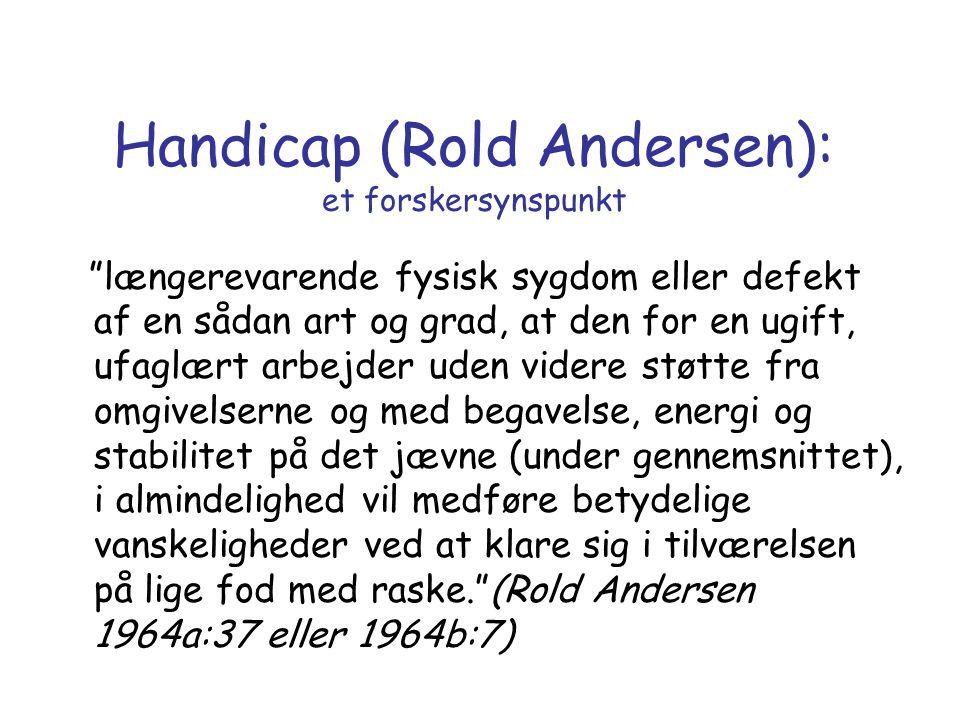 Handicap (Rold Andersen): et forskersynspunkt