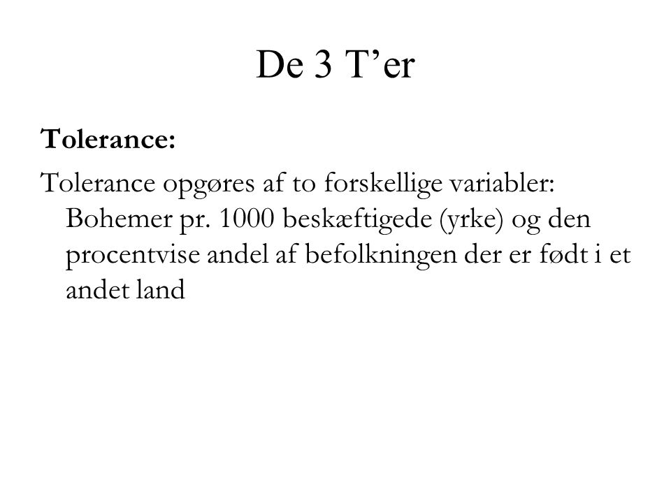 De 3 T'er Tolerance:
