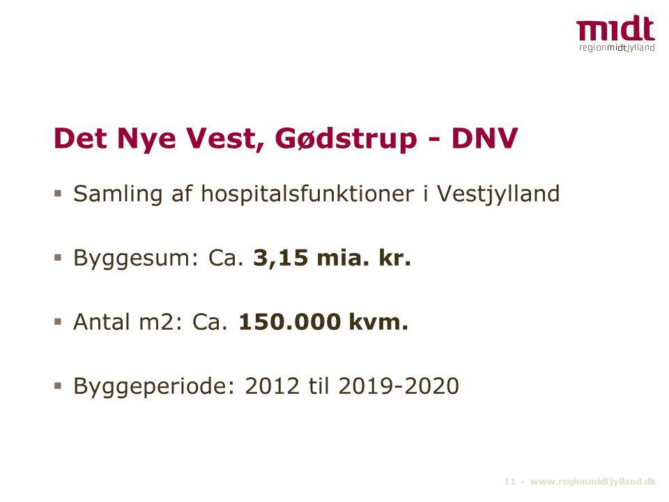 Det Nye Vest, Gødstrup - DNV